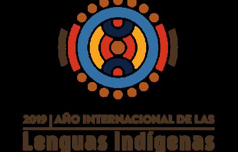 2019 AÑO INTERNACIONAL DE LAS LENGUAS INDÍGENAS
