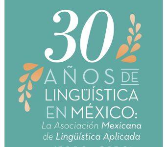 30 años de Lingüística en México (1986-2016)